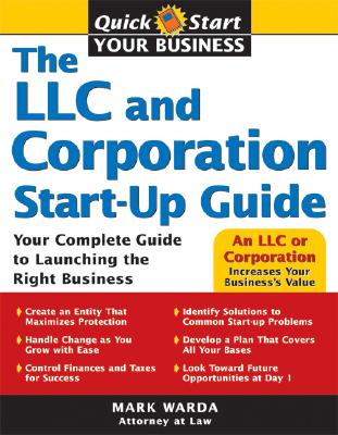 The LLC and Corporation Start-Up Guide By Warda, Mark